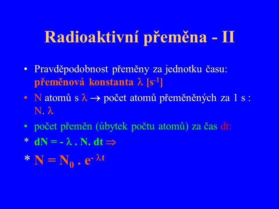 Radioaktivní přeměna - II
