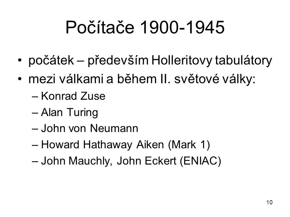 Počítače 1900-1945 počátek – především Holleritovy tabulátory