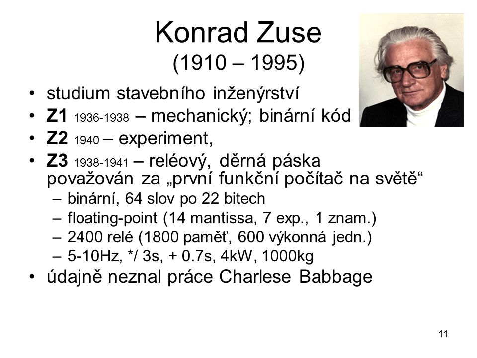 Konrad Zuse (1910 – 1995) studium stavebního inženýrství