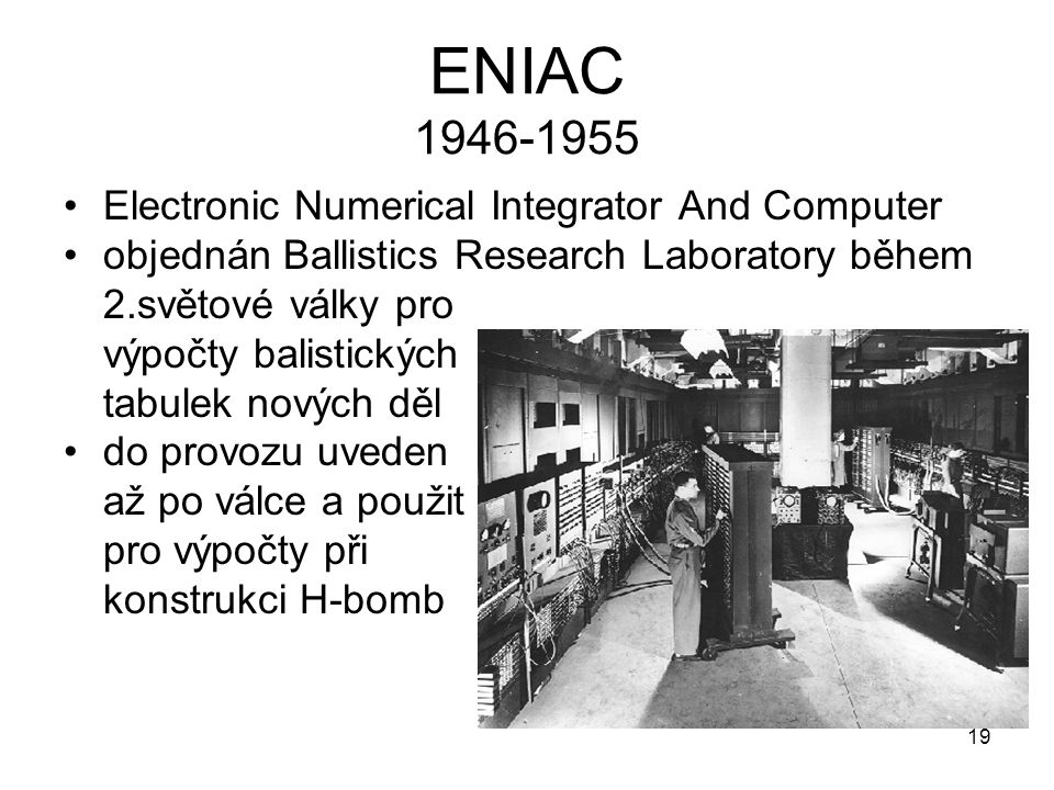ENIAC Electronic Numerical Integrator And Computer