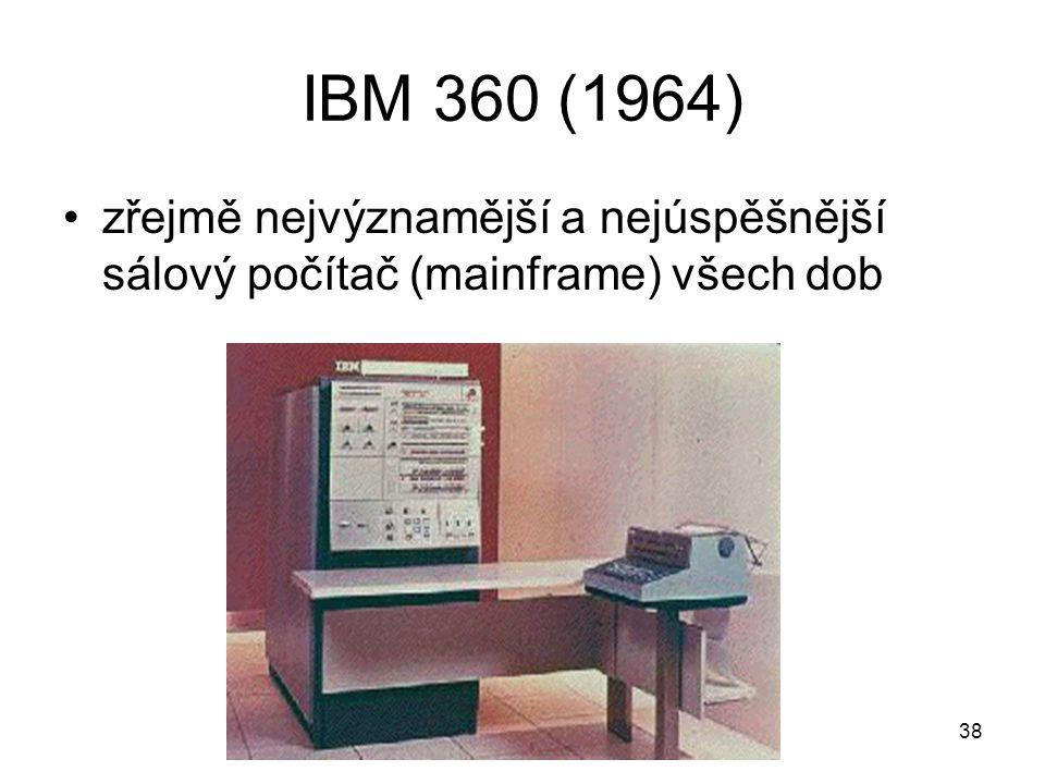 IBM 360 (1964) zřejmě nejvýznamější a nejúspěšnější sálový počítač (mainframe) všech dob