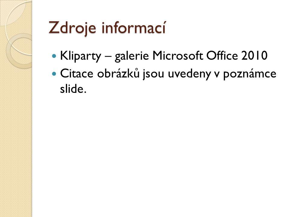 Zdroje informací Kliparty – galerie Microsoft Office 2010