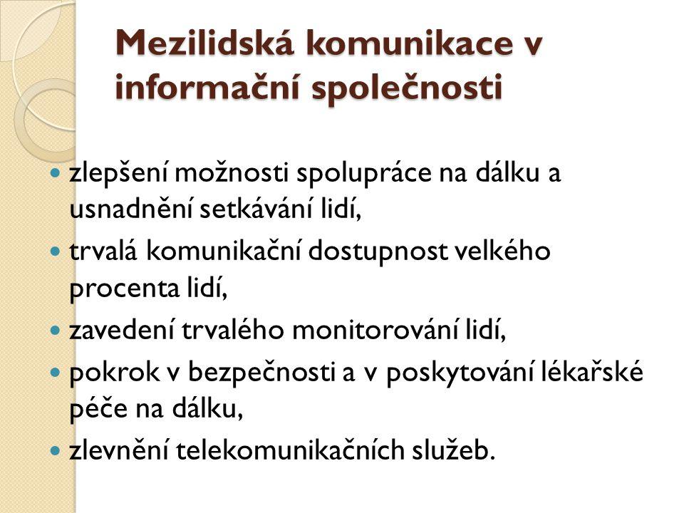 Mezilidská komunikace v informační společnosti