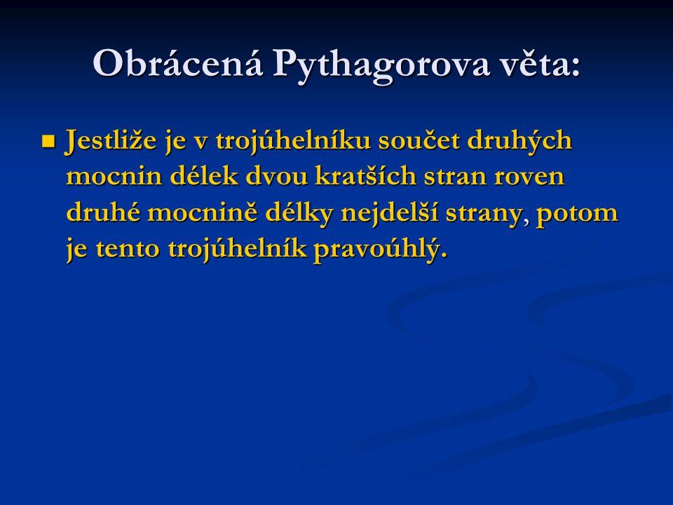 Obrácená Pythagorova věta: