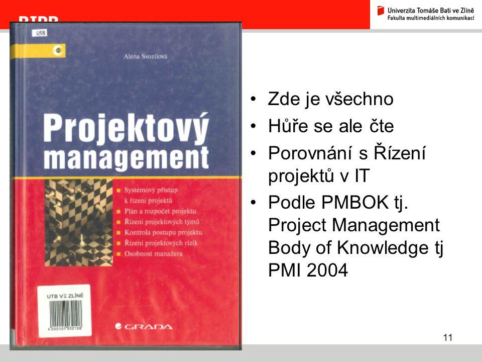 Porovnání s Řízení projektů v IT
