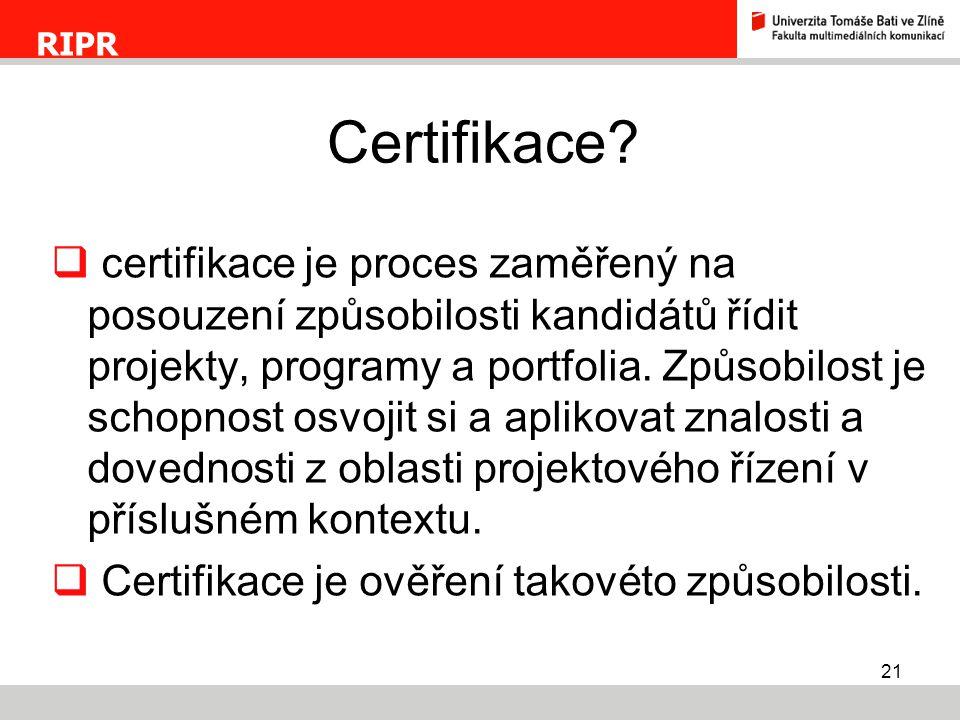 RIPR Certifikace