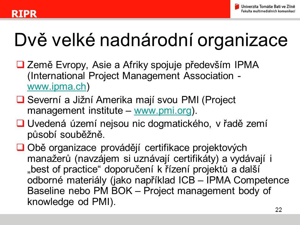 Dvě velké nadnárodní organizace
