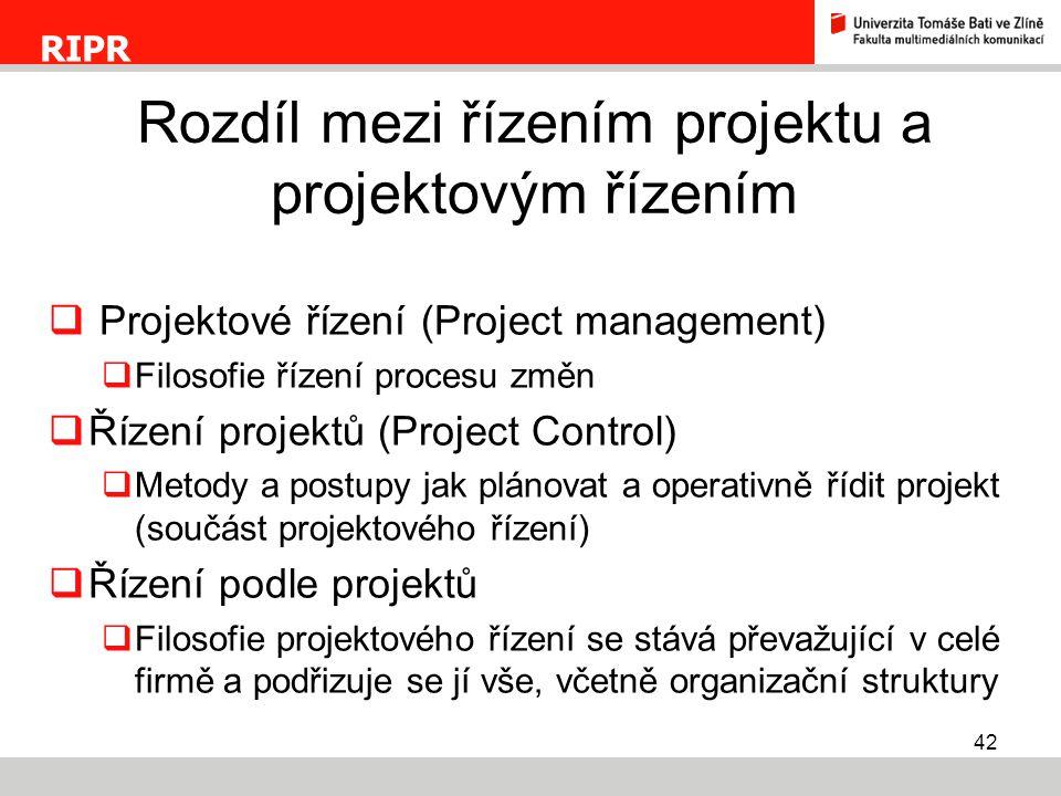 Rozdíl mezi řízením projektu a projektovým řízením