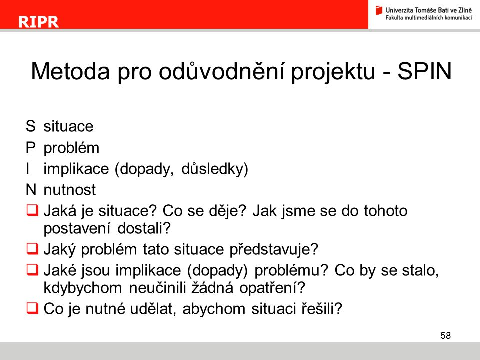 Metoda pro odůvodnění projektu - SPIN