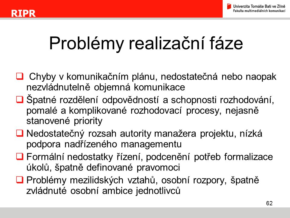 Problémy realizační fáze