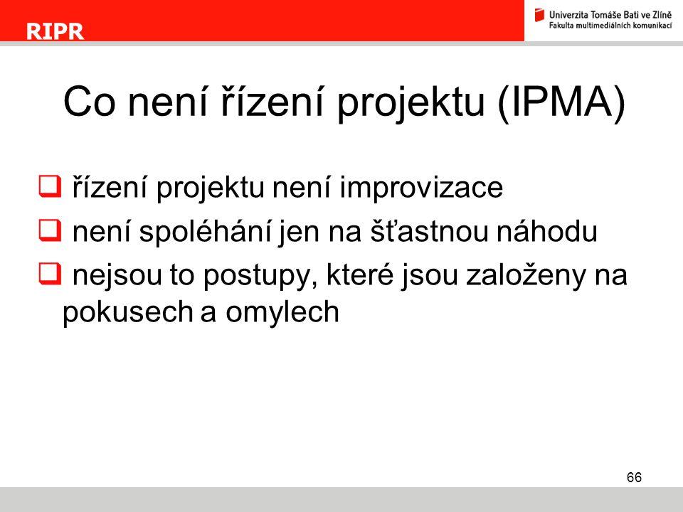 Co není řízení projektu (IPMA)
