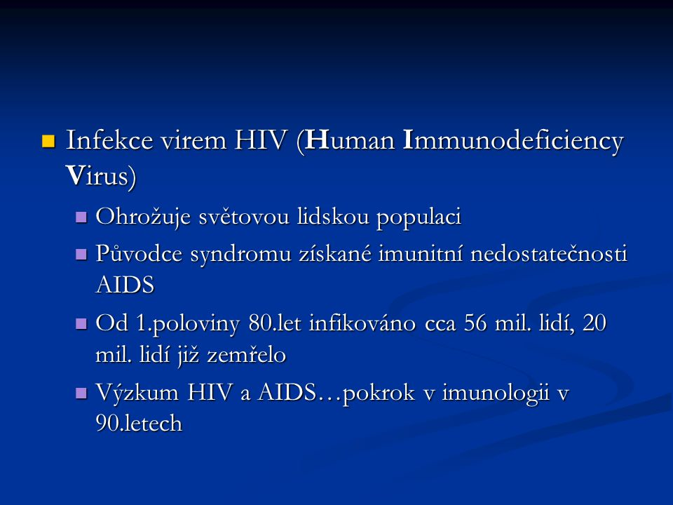 Infekce virem HIV (Human Immunodeficiency Virus)