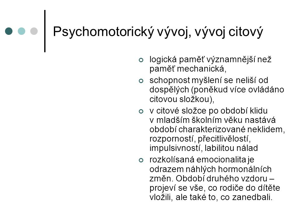 Psychomotorický vývoj, vývoj citový