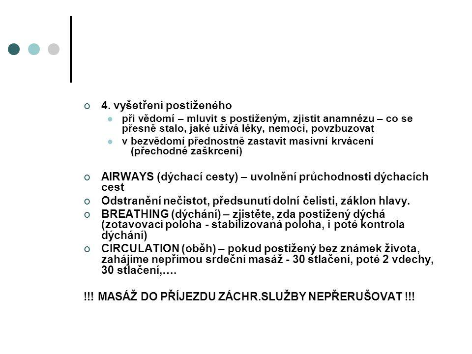 4. vyšetření postiženého