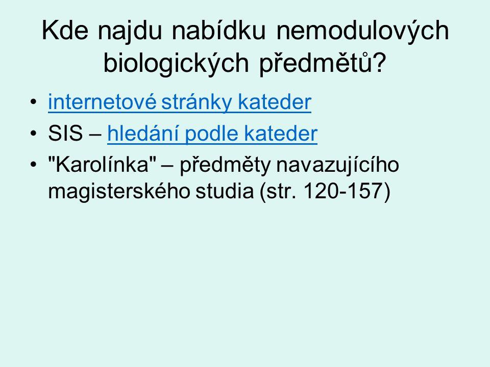Kde najdu nabídku nemodulových biologických předmětů