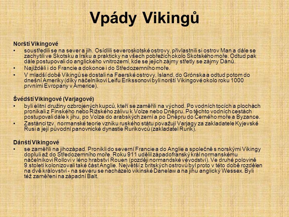 Vpády Vikingů Norští Vikingové