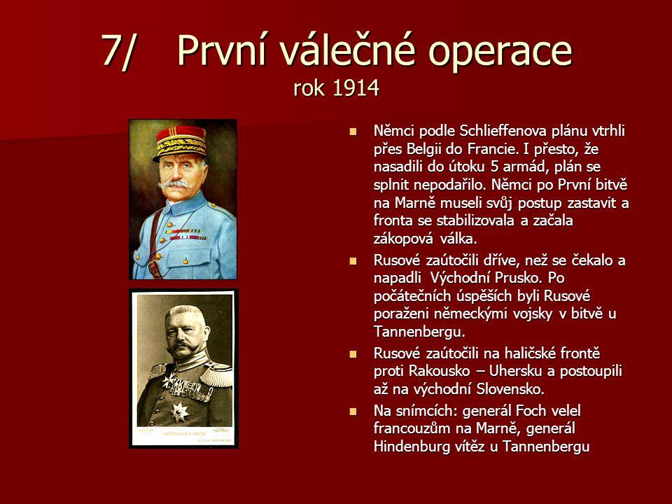 7/ První válečné operace rok 1914