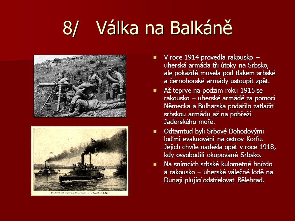 8/ Válka na Balkáně