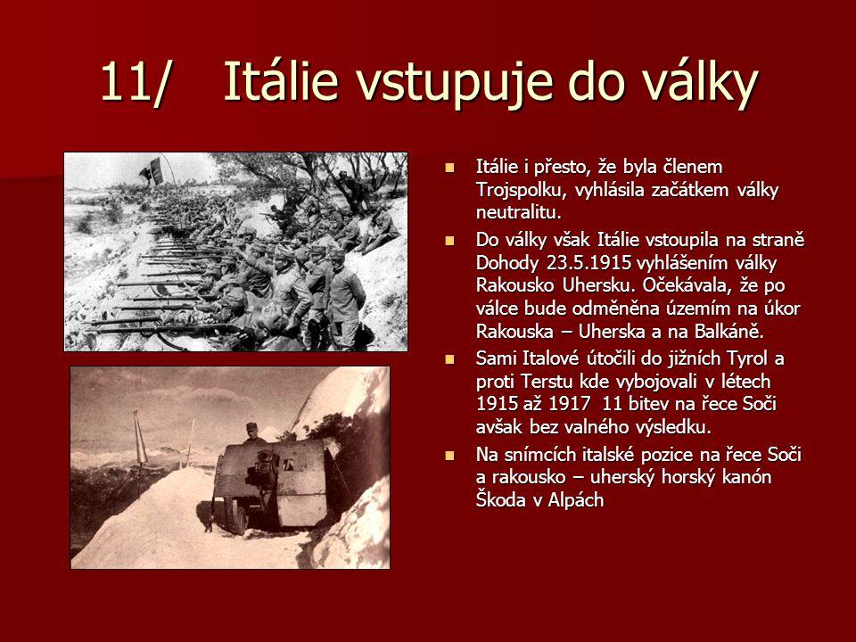 11/ Itálie vstupuje do války