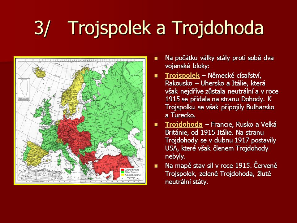 3/ Trojspolek a Trojdohoda