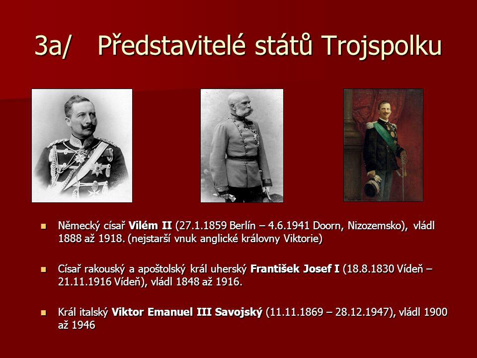 3a/ Představitelé států Trojspolku