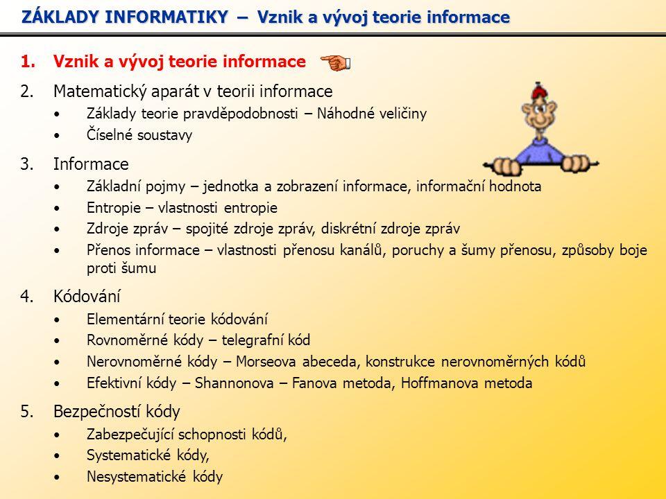 ZÁKLADY INFORMATIKY – Vznik a vývoj teorie informace
