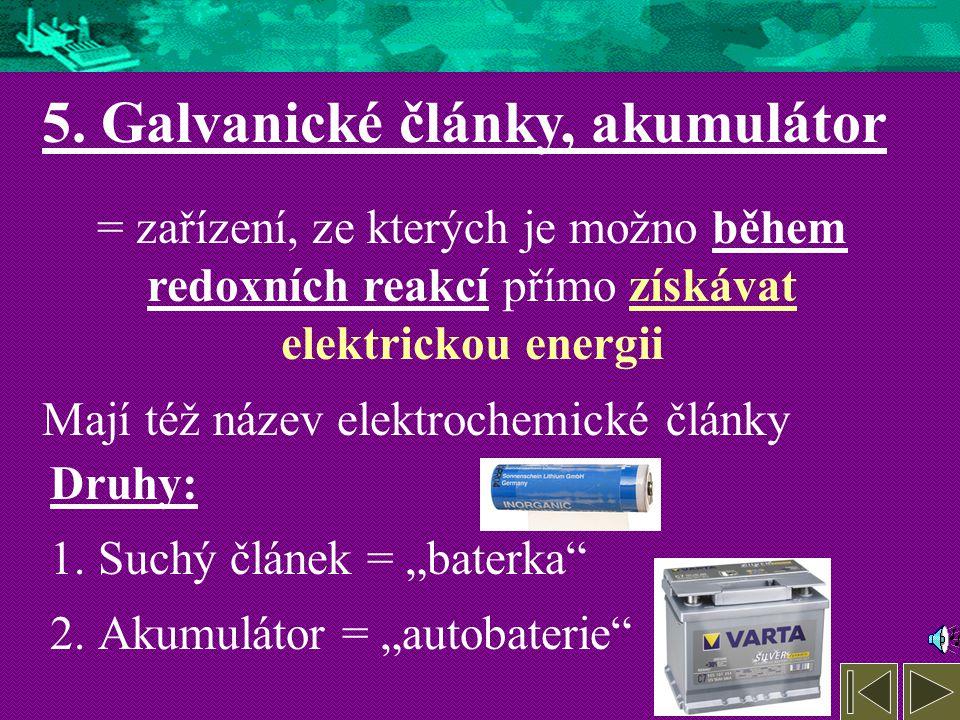 5. Galvanické články, akumulátor