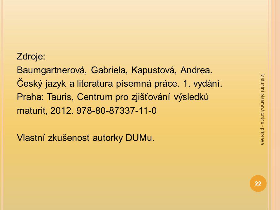 Baumgartnerová, Gabriela, Kapustová, Andrea.