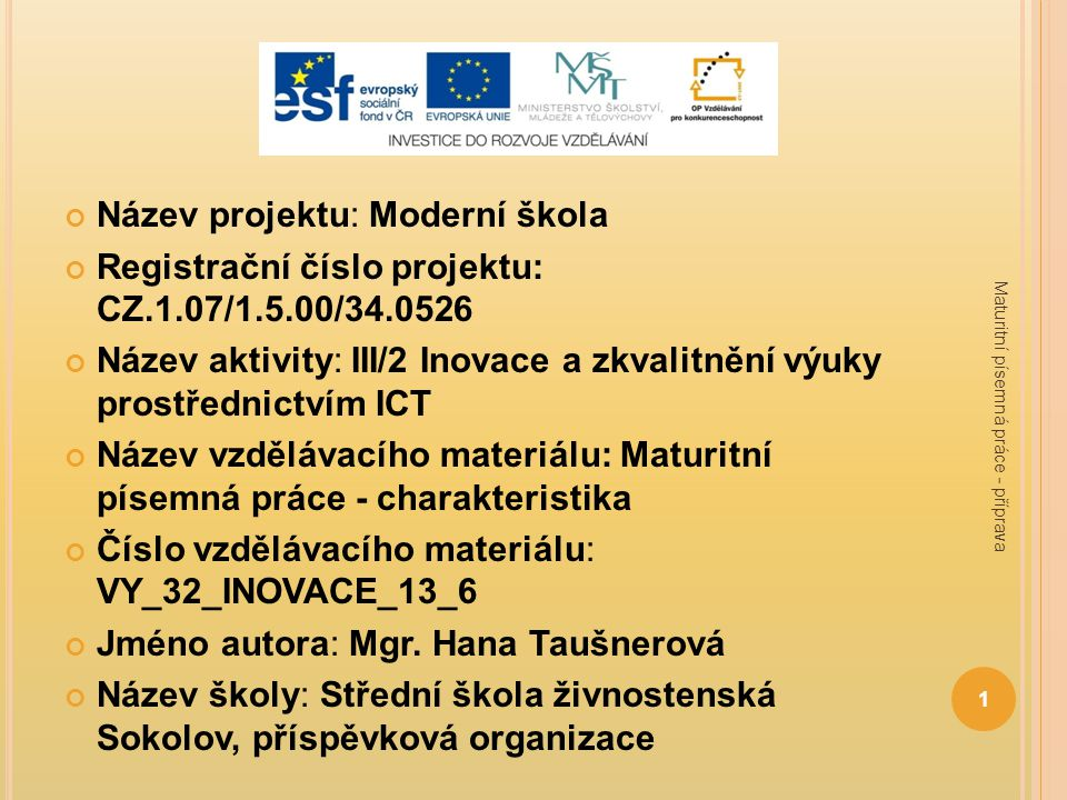 Název projektu: Moderní škola