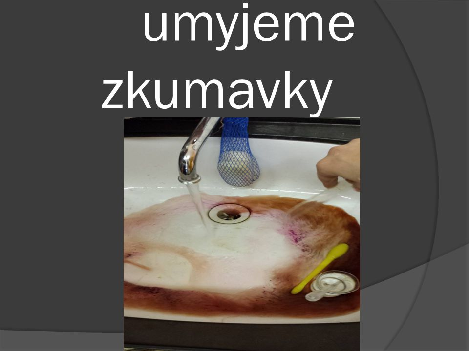 umyjeme zkumavky