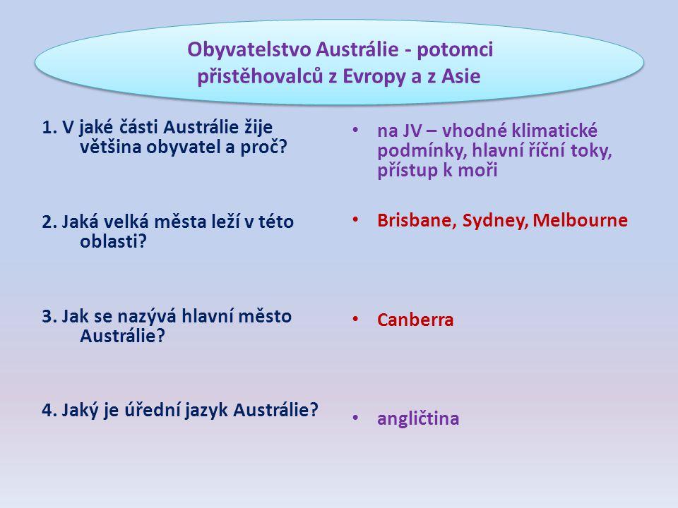 Obyvatelstvo Austrálie - potomci přistěhovalců z Evropy a z Asie