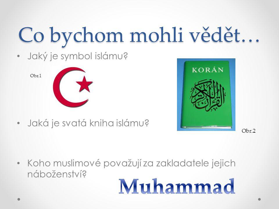 Co bychom mohli vědět… Muhammad Jaký je symbol islámu