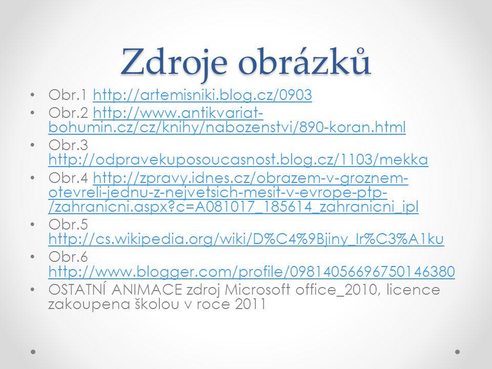 Zdroje obrázků Obr.1 http://artemisniki.blog.cz/0903