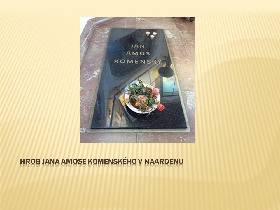 Hrob Jana Amose Komenského v Naardenu