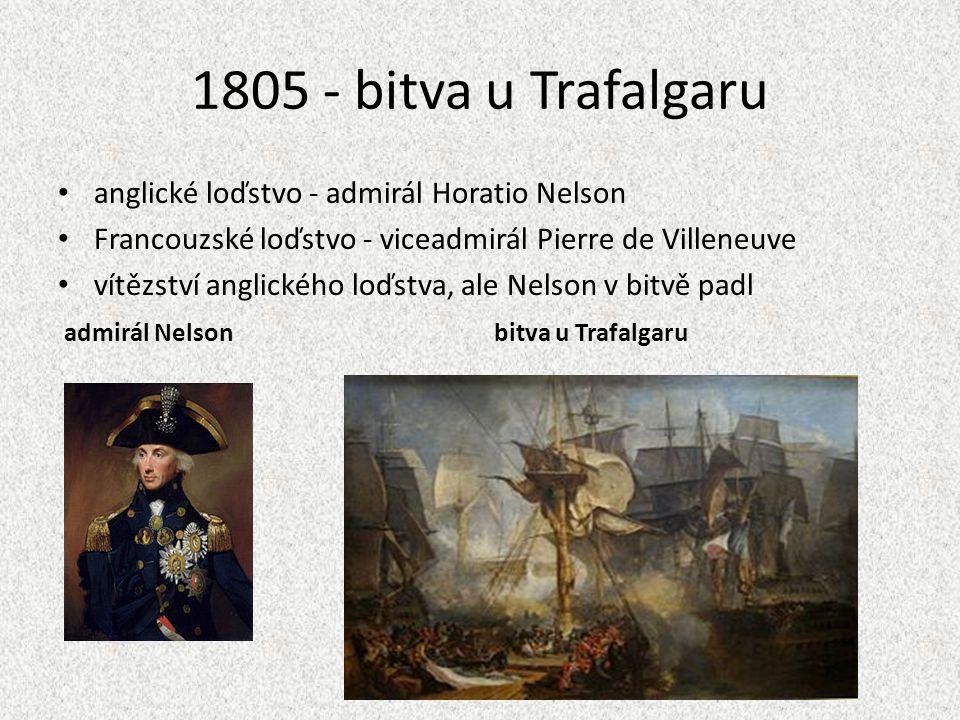 1805 - bitva u Trafalgaru anglické loďstvo - admirál Horatio Nelson