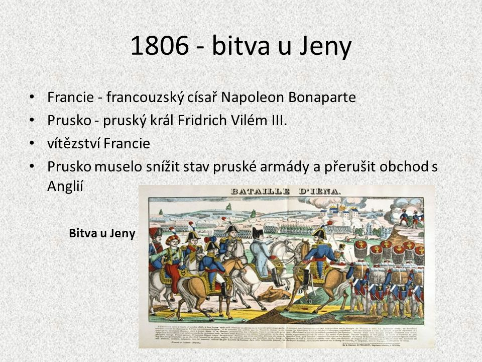 1806 - bitva u Jeny Francie - francouzský císař Napoleon Bonaparte