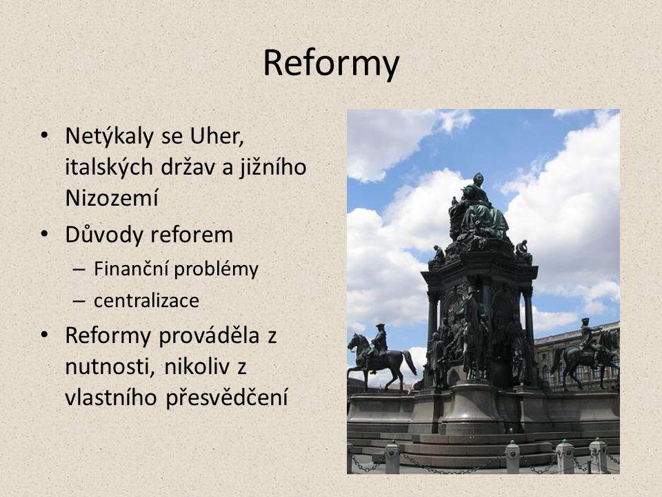Reformy Netýkaly se Uher, italských držav a jižního Nizozemí