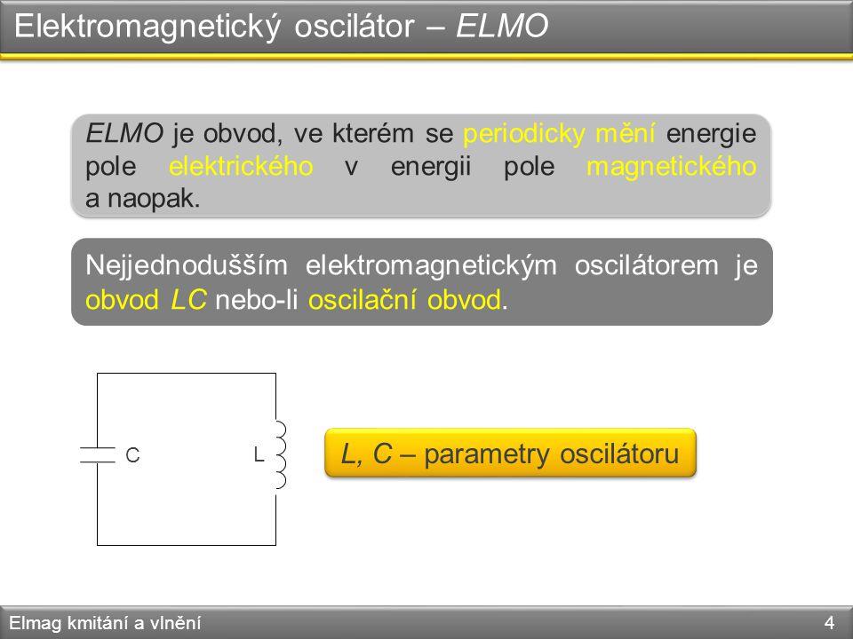Elektromagnetický oscilátor – ELMO