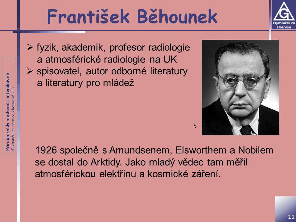 František Běhounek fyzik, akademik, profesor radiologie