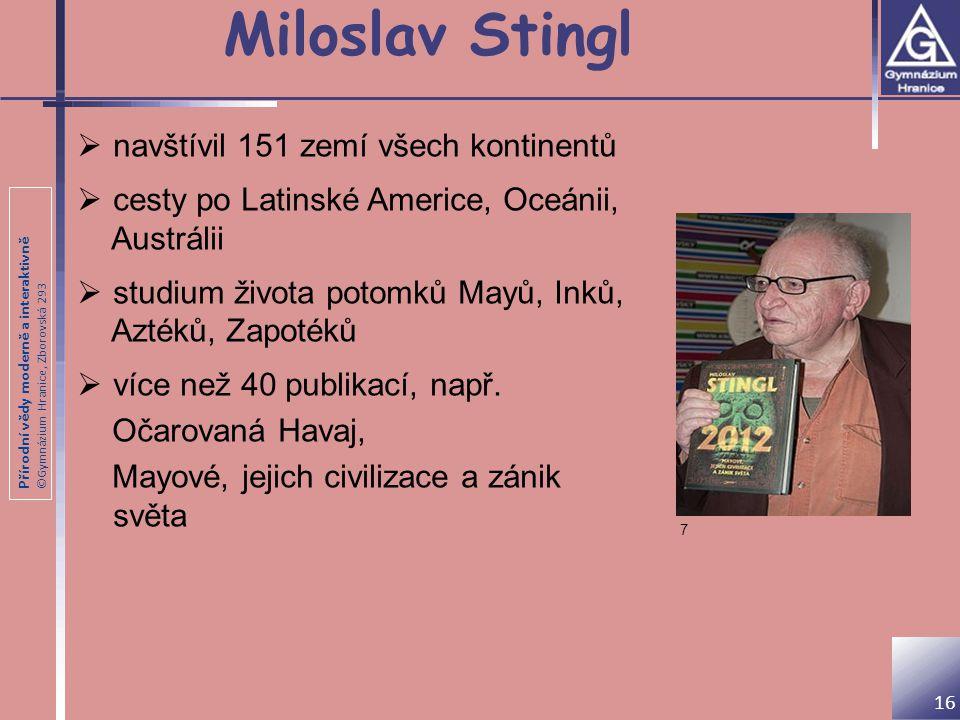 Miloslav Stingl navštívil 151 zemí všech kontinentů