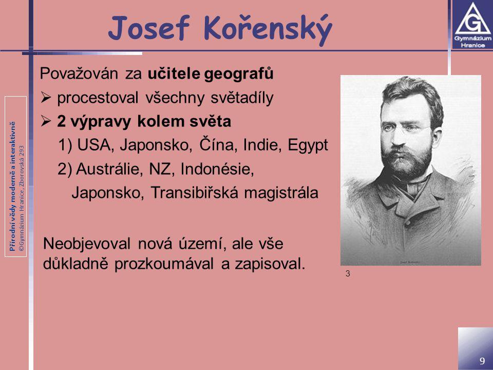 Josef Kořenský Považován za učitele geografů