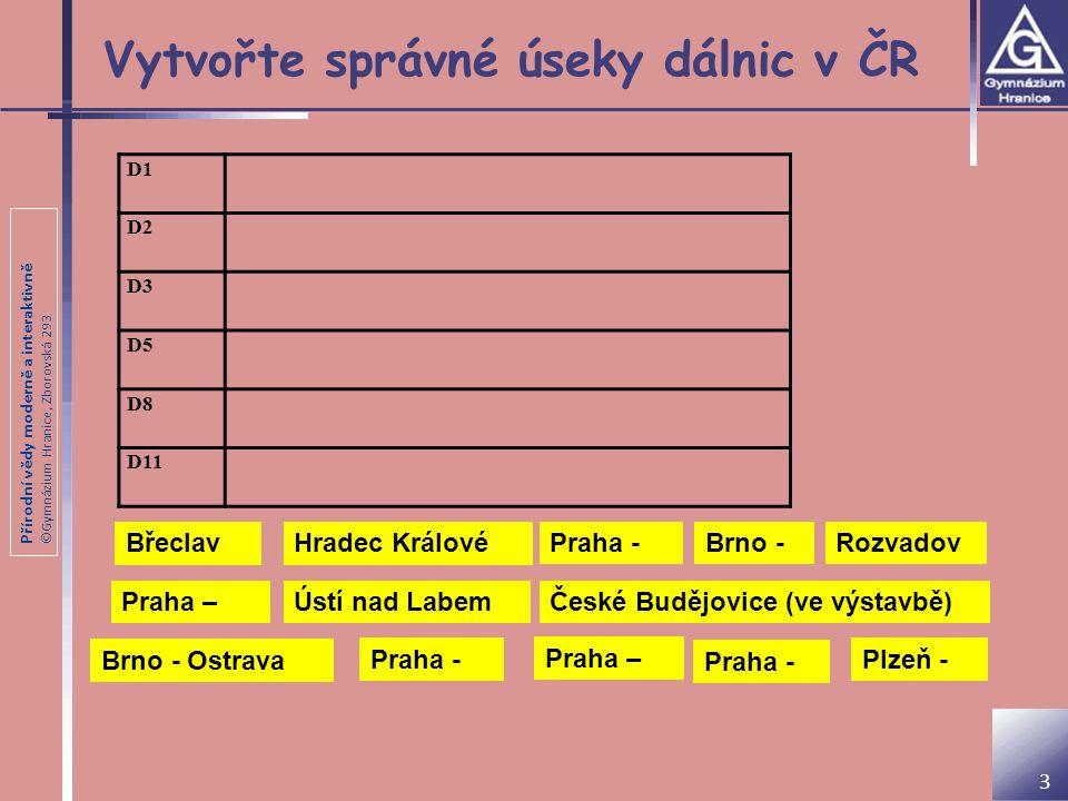 Vytvořte správné úseky dálnic v ČR