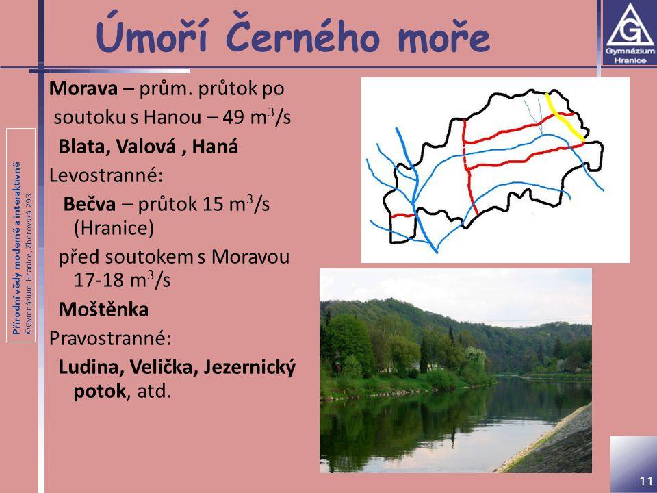 Úmoří Černého moře Morava – prům. průtok po soutoku s Hanou – 49 m3/s