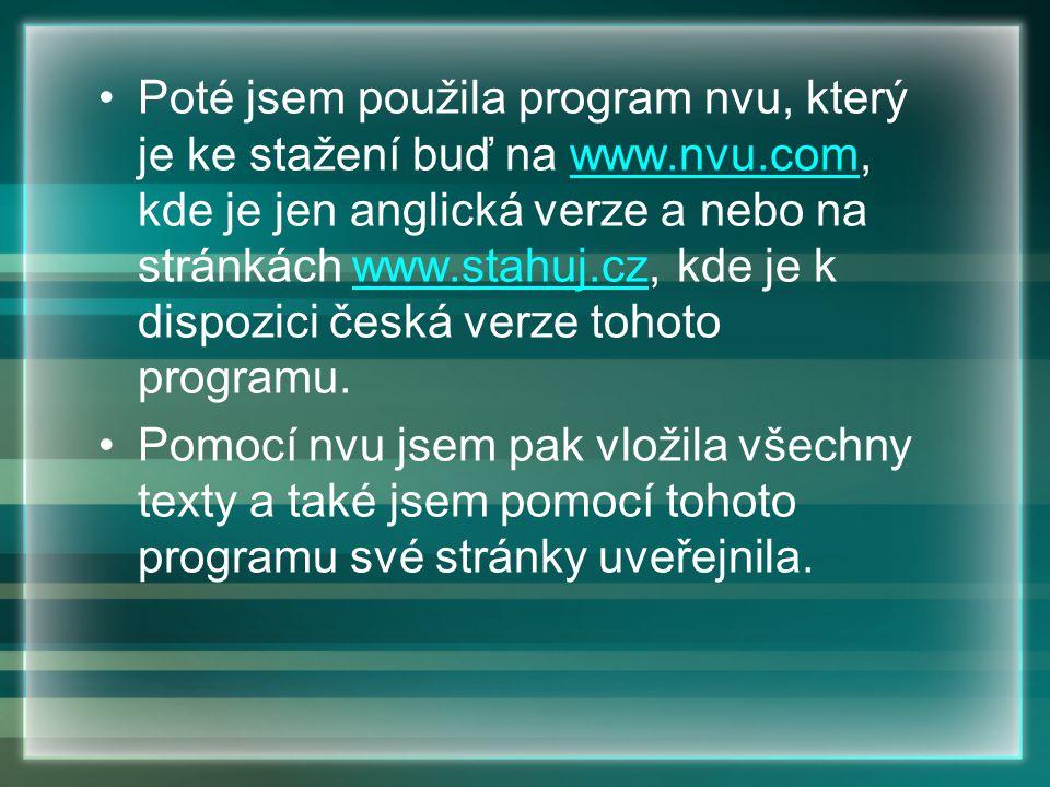 Poté jsem použila program nvu, který je ke stažení buď na www. nvu