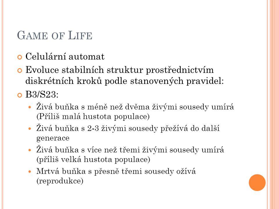 Game of Life Celulární automat