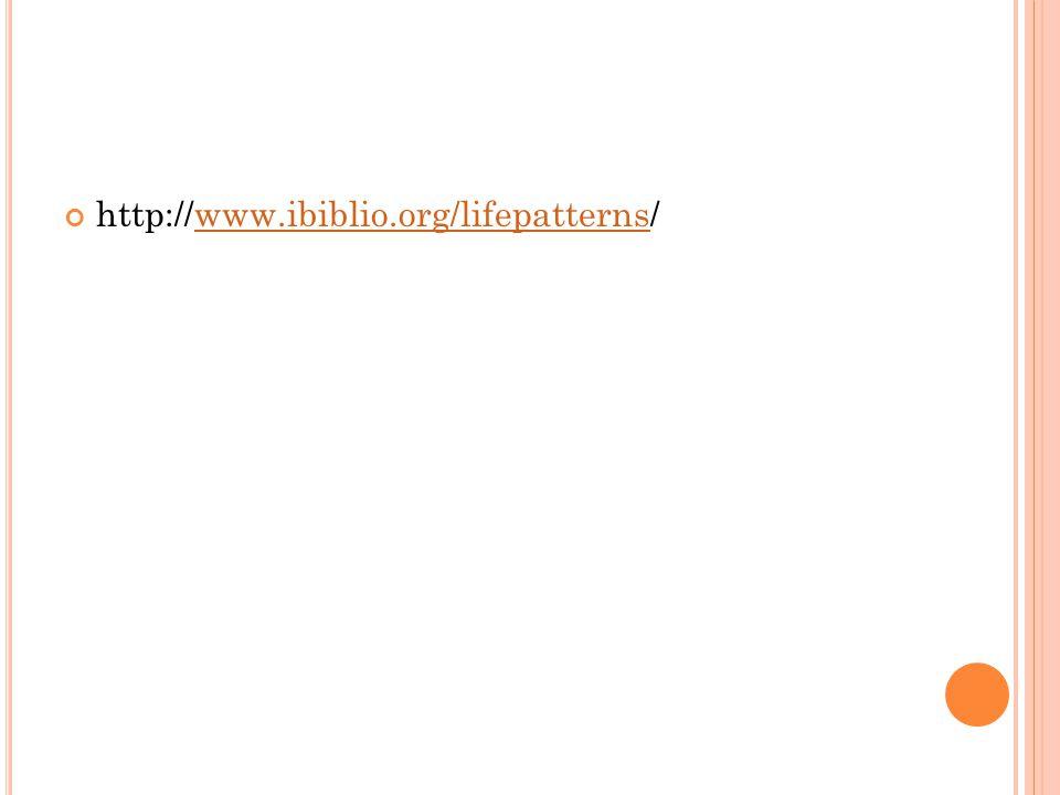 http://www.ibiblio.org/lifepatterns/