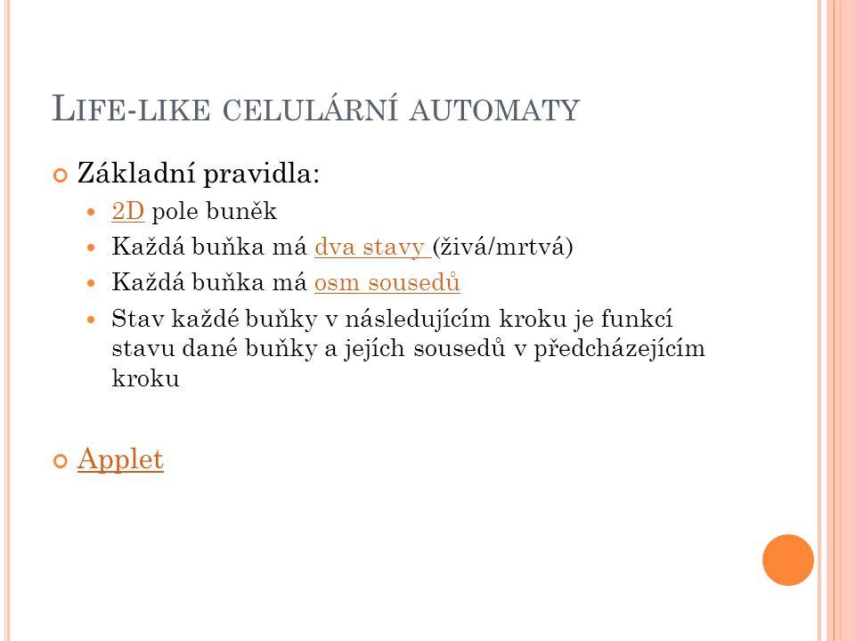 Life-like celulární automaty