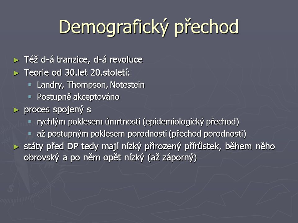 Demografický přechod Též d-á tranzice, d-á revoluce