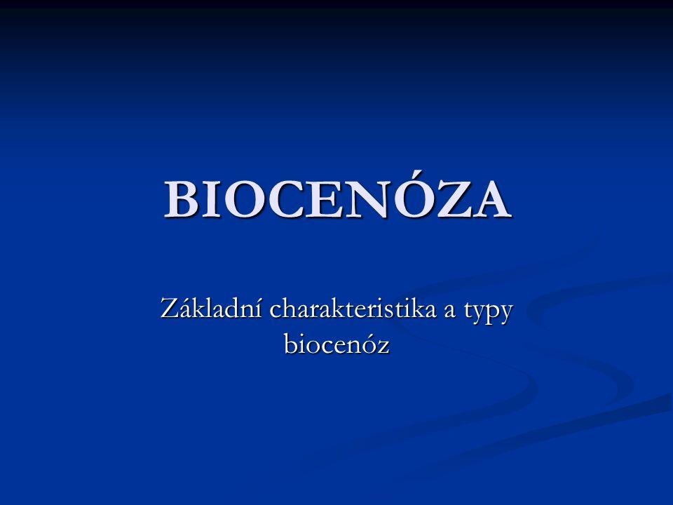 Základní charakteristika a typy biocenóz