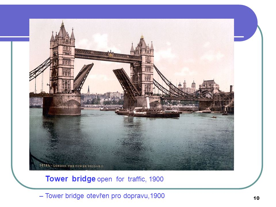 Tower bridge open for traffic, 1900